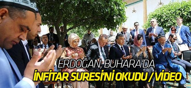 Erdoğan, Buhara'da İnfitar Suresi'ni okudu / VİDEO