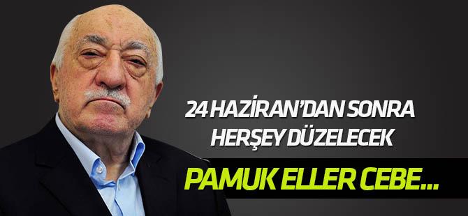 "FETÖ, 24 Haziran ""seçim vaadi""yle para toplamış"
