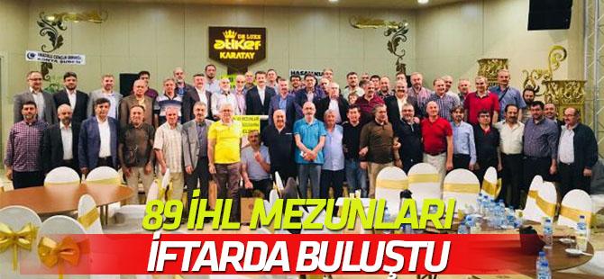 89 Konya İHL mezunları iftarda bir araya geldi