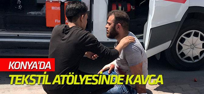 Konya'da tekstil atölyesinde kavga: 6 yaralı