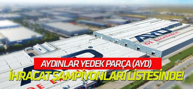 AYD, Türkiye'nin ihracat şampiyonları listesinde!