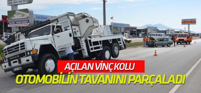 Açılan Vinç Kolu Otomobilin Tavanını Parçaladı: 1 Yaralı