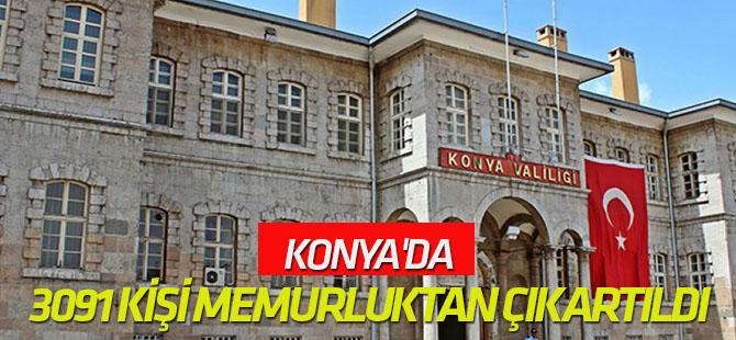 Konya'da 3091 kişi memurluktan çıkartıldı