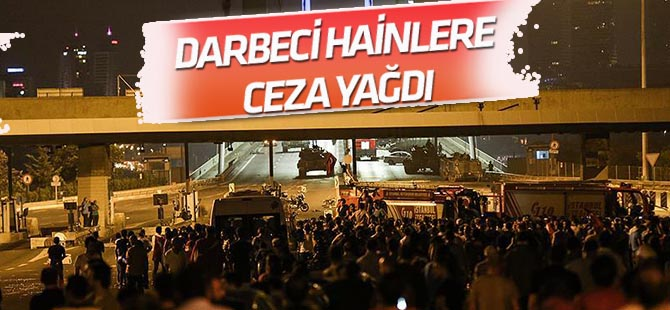 15 Temmuz Şehitler Köprüsü davasında darbeci hainlere ceza yağdı