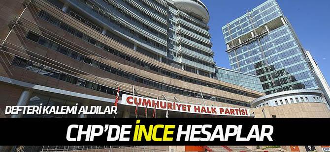 "CHP'de parti içi muhalefetten ""ince"" hesaplar"