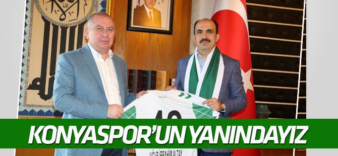 Altay: Konyaspor'un yanındayız