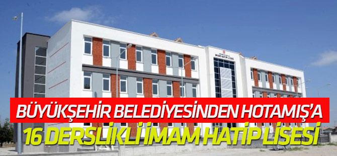 Konya Büyükşehir Belediyesinden Hotamış'a 16 derslikli İmam Hatip Lisesi