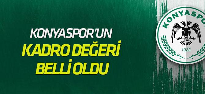 Konyaspor'un kadro değeri belli oldu
