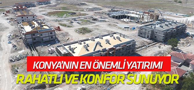 Konya'nın en önemli yatırımı konfor sunuyor