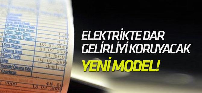 Elektrikte dar gelirliyi koruyacak yeni model!