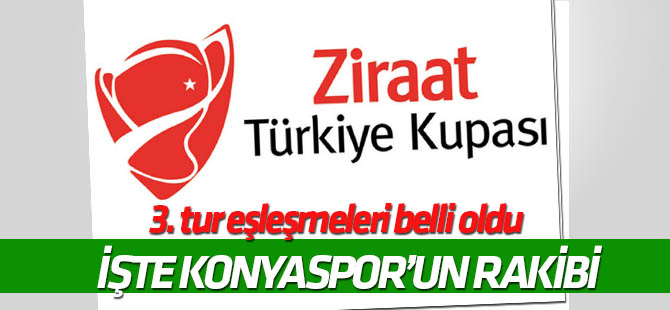 Atiker Konyaspor'un kupadaki rakibi belli oldu