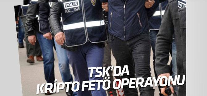 TSK'daki kripto FETÖ'cülere baskın!
