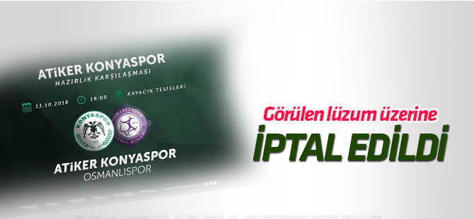 Osmanlıspor'la yapılacak maç iptal edildi
