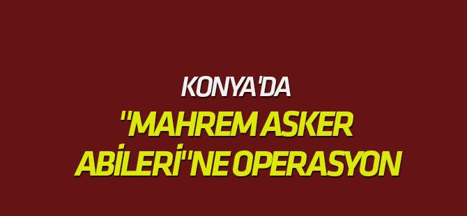 """FETÖ'nün """"Mahrem Asker Abileri""""Ne Operasyon"""