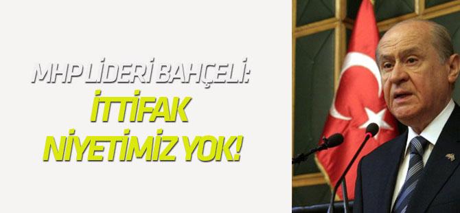 MHP lideri Bahçeli: Bundan böyle ittifak niyetimiz yok!