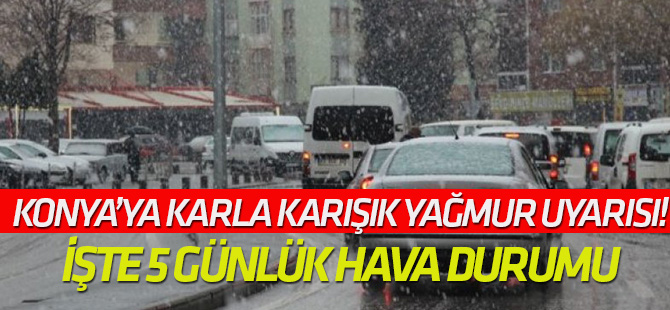 Konya'ya kar uyarısı!