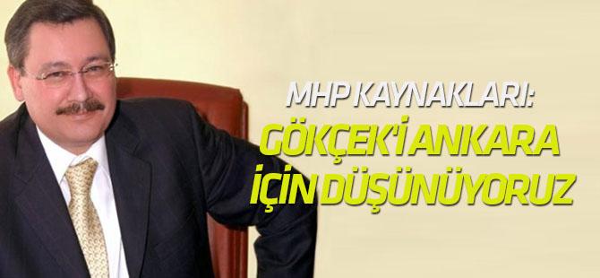 MHP kaynakları: Melih Gökçek'i Ankara için düşünüyoruz
