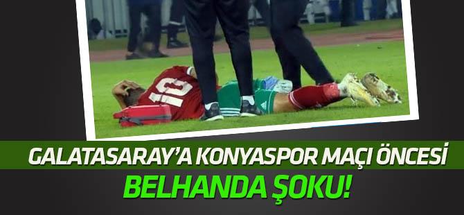 Konyaspor maçı öncesi Galatasaray'a Belhanda şoku