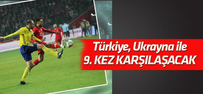 Türkiye, Ukrayna ile 9. kez karşılaşacak