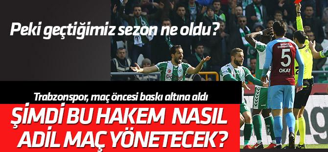 Trabzonspor'un açıklaması sonrası Kalkavan nasıl adil maç yönetecek?