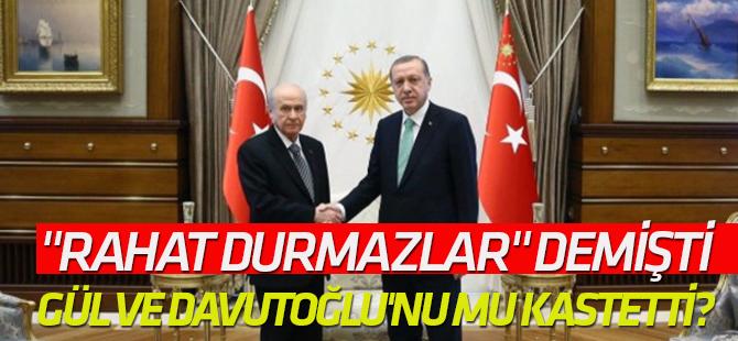 Erdoğan o sözlerle Gül ve Davutoğlu'nu mu kastetti?
