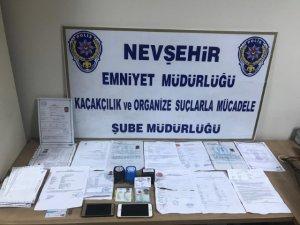 Nevşehir'de sahte belge düzenleyen çete çökertildi
