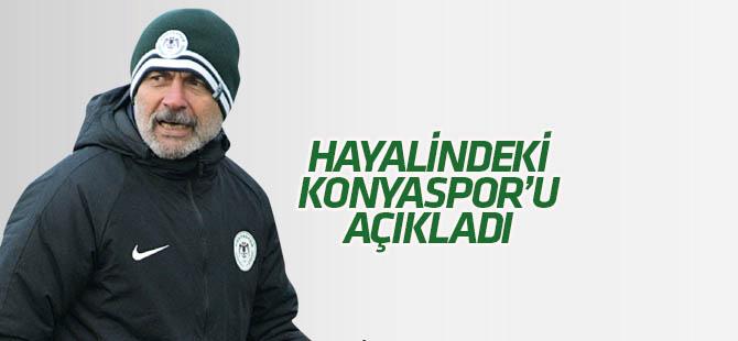 Aykut Kocaman hayalindeki Konyaspor'u açıkladı