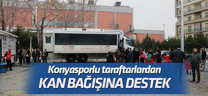 Konyasporlu taraftarlardan kan bağışına destek