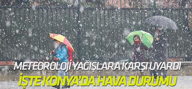 Meteoroloji'den Konya'da hava nasıl olacak?