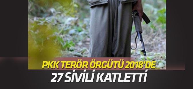 Bebek katili PKK 2018 yılında 27 sivili katletti