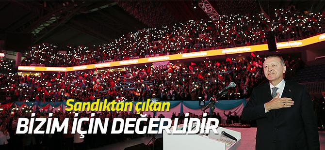 Erdoğan: Sandıktan çıkan irade bizim için değerlidir