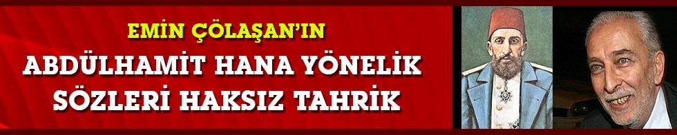 """Emin Çölaşan'ın Sultan 2. Abdülhamit Han'a yönelik ifadeleri """"haksız tahrik"""" kabul edildi"""