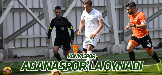Konyaspor Adanaspor'la oynadı