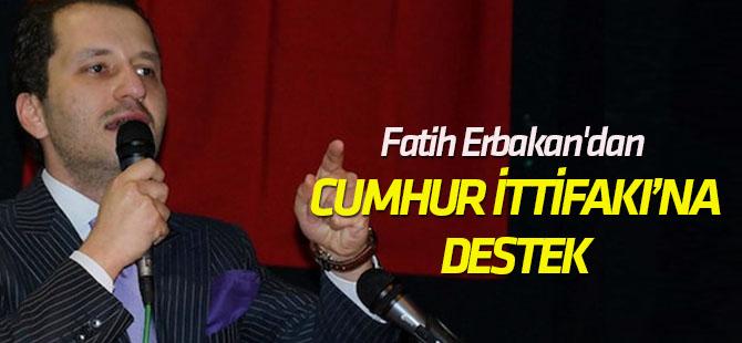 Fatih Erbakan'dan Cumhur İttifakı'na destek