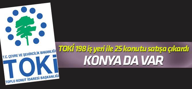 TOKİ 198 iş yeri ile 25 konutu satışa çıkardı