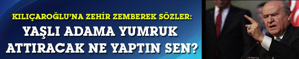 Bahçeli'den Kılıçdaroğlu'na: Yaşlı adama yumruk attıracak kadar ne yaptın sen?