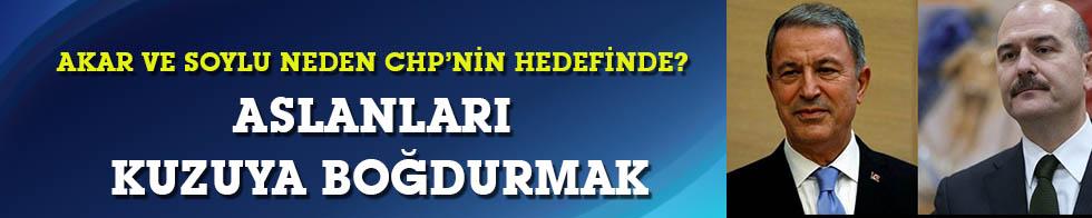 CHP ve muhalefet Soylu ve Akar'a neden saldırıyor?