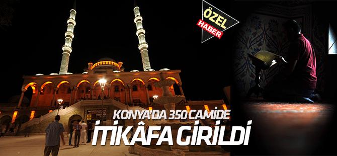 Konya'da 350 camide  İtikâfa girildi