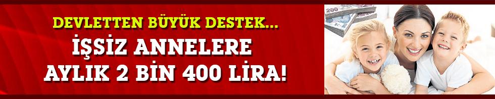 Devletten büyük destek... İşsiz annelere aylık 2 bin 400 lira!