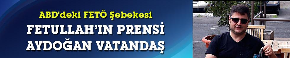 ABD'deki FETÖ Şebekesi: Aydoğan Vatandaş