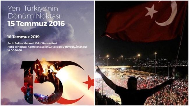 """Fatih Sultan Mehmet Vakıf Üniversitesi'nden """"Yeni Türkiye'nin Dönüm Noktası: 15 Temmuz 2016 paneli!"""