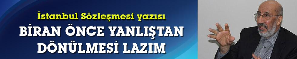 """Dilipak'tan çarpıcı """"İstanbul Sözleşmesi"""" yazısı: Bugünün yöneticileri, rahmetle anılsın istiyorum"""