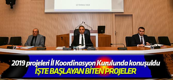 2019 projeleri İl Koordinasyon Kurulunda konuşuldu