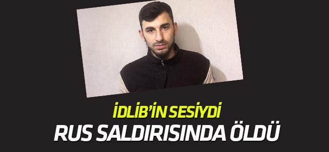 İdlib'in sesini duyuran Enes Diyab, Rus saldırısında öldü
