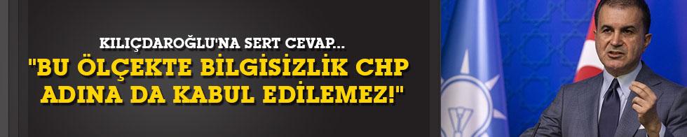 """Kılıçdaroğlu'na sert cevap... """"Bu ölçekte bilgisizlik CHP adına da kabul edilemez!"""""""