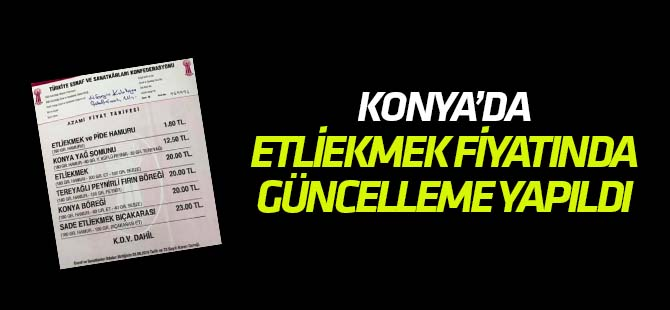 Konya'da etliekmek fiyatlarında güncelleme yapıldı