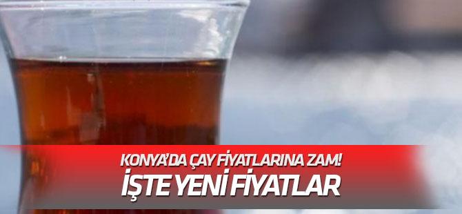 Konya'da çay fiyatlarına zam yapıldı