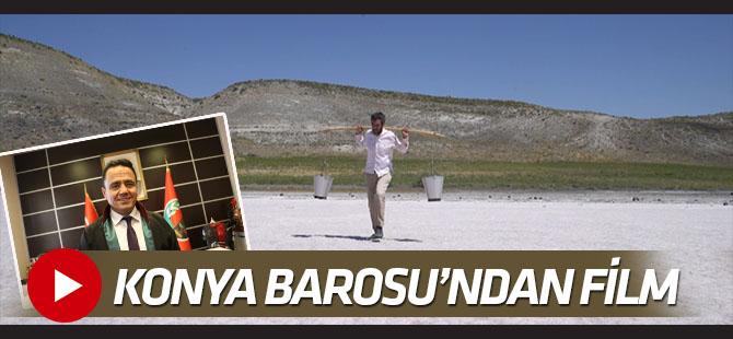 Konya Barosu  'Meke' filmi hazırladı VİDEO
