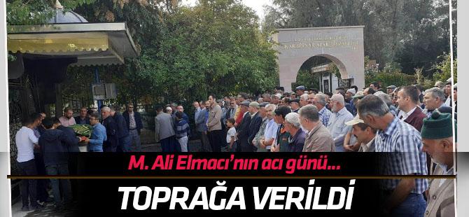 M. Ali Elmacı'nın acı günü