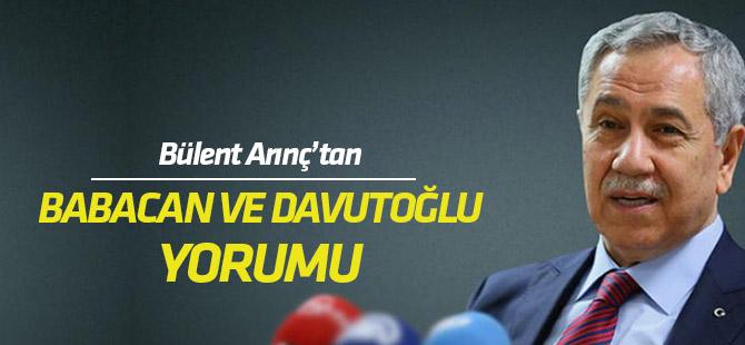Bülent Arınç'tan Davutoğlu ve Babacan yorumu